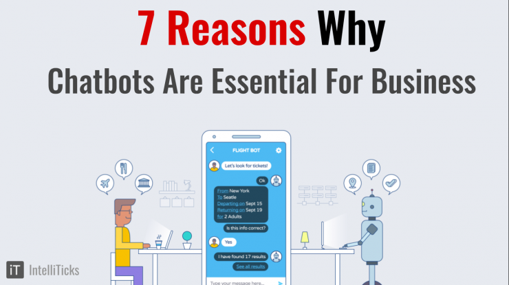 7 Reasons why Chatbots are essential for business